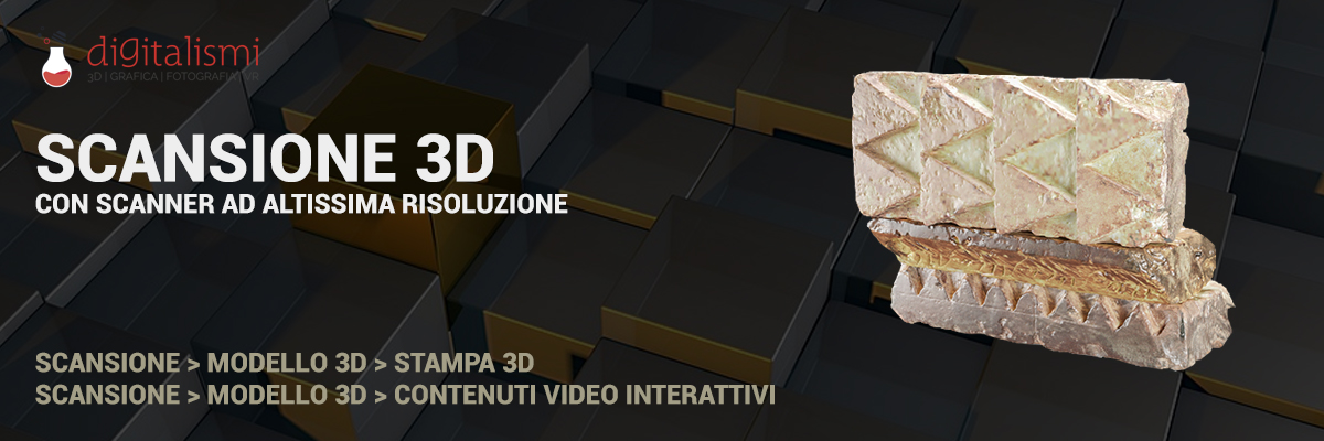 DIGITALISMI SCANSIONE 3D
